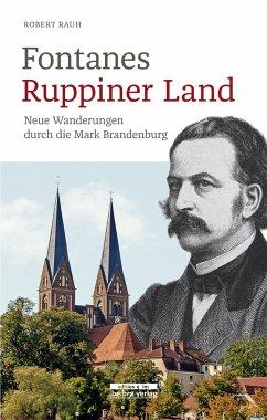 Fontanes Ruppiner Land - Rauh, Robert