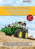 Das inoffizielle Handbuch zum Landwirtschafts-Simulator 19 (eBook, PDF)