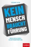 Kein Mensch braucht Führung (eBook, PDF)