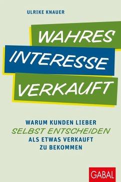Wahres Interesse verkauft (eBook, PDF) - Knauer, Ulrike