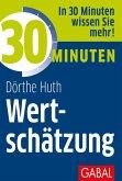 30 Minuten Wertschätzung (eBook, ePUB)