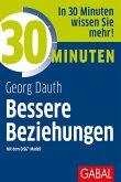 30 Minuten Bessere Beziehungen mit dem DISG®-Modell (eBook, ePUB)