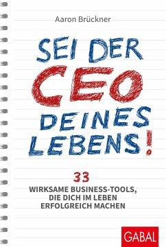 Sei der CEO deines Lebens! (eBook, ePUB) - Brückner, Aaron