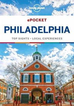 Lonely Planet Pocket Philadelphia (eBook, ePUB) - Lonely Planet, Lonely Planet