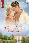 Der Lord und die bezaubernde Verräterin (eBook, ePUB)