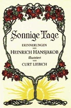Sonnige Tage (Mängelexemplar) - Hansjakob, Heinrich
