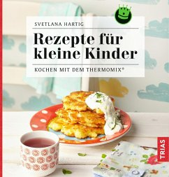 Rezepte für kleine Kinder (eBook, ePUB) - Hartig, Svetlana