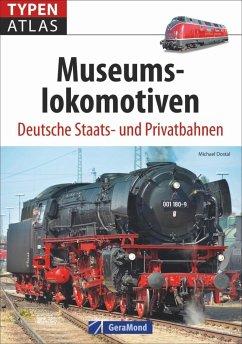 Typenatlas Museumslokomotiven. Dampfloks, Dieselloks und Elektroloks. Lokomotiven der Baureihe 01. (Mängelexemplar) - Dostal, Michael