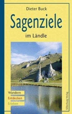 Sagenziele im Ländle (Mängelexemplar) - Buck, Dieter