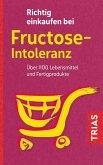 Richtig einkaufen bei Fructose-Intoleranz (eBook, ePUB)