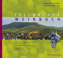 Fellbacher Weinbuch (Mängelexemplar) - Seibold-Völker, Renate; Krohberger, Andreas