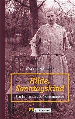 Hilde, Sonntagskind (Mängelexemplar) - Häberle, Walter