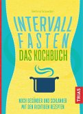 Intervallfasten - Das Kochbuch (eBook, ePUB)