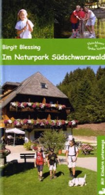 Im Naturpark Südschwarzwald / Mit Kindern unterwegs (Mängelexemplar)