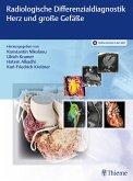 Radiologische Differenzialdiagnostik Herz und große Gefäße (eBook, ePUB)
