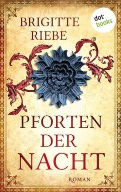 Pforten der Nacht (eBook, ePUB) - Riebe, Brigitte