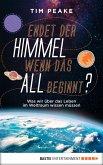 Endet der Himmel, wenn das All beginnt? (eBook, ePUB)