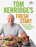 Tom Kerridge's Fresh Start (eBook, ePUB)