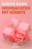 Weihnachten mit Hüsniye (eBook, ePUB)