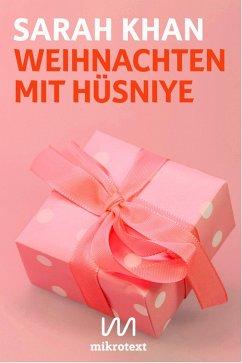 Weihnachten mit Hüsniye (eBook, ePUB) - Khan, Sarah