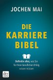 Die Karriere-Bibel (eBook, ePUB)