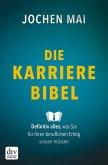 Die Karriere-Bibel (eBook, ePUB)
