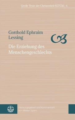 Die Erziehung des Menschengeschlechts (eBook, ePUB) - Lessing, Gotthold Ephraim