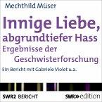 Innige Liebe, abgrundtiefer Hass (MP3-Download)
