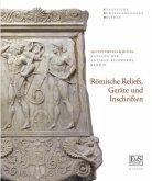 Römische Reliefs, Geräte und Inschriften