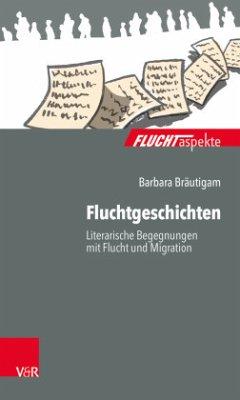 Fluchtgeschichten - Bräutigam, Barbara