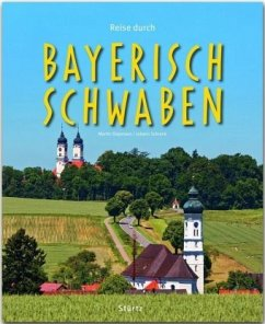 Reise durch Bayerisch-Schwaben - Siepmann, Martin; Schrenk, Johann