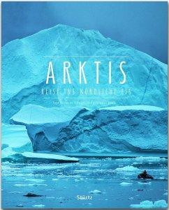 Arktis - Reise ins nördliche Eis - Chichester, Page