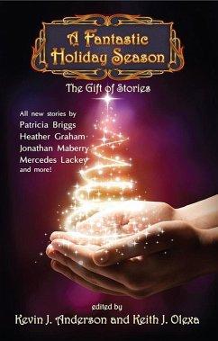 A Fantastic Holiday Season: The Gift of Stories (Volume 2) (eBook, ePUB)