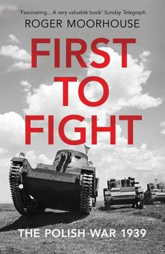 First to Fight (eBook, ePUB) - Moorhouse, Roger