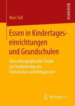 Essen in Kindertageseinrichtungen und Grundschulen - Tull, Marc