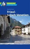 Friaul - Julisch Venetien Reiseführer Michael Müller Verlag