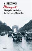 Maigret und die Keller des Majestic