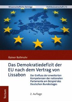 Das Demokratiedefizit der EU nach dem Vertrag von Lissabon - Bollmohr, Rainer