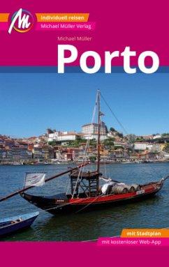 Porto MM-City Reiseführer Michael Müller Verlag - Müller, Michael