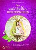 Die universellen Heilprinzipien