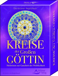 Kreise der Großen Göttin - Kirchner, Elke; Rauh, Regina