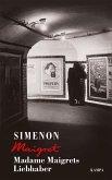 Madame Maigrets Liebhaber / Kommissar Maigret Bd.94