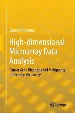 High-dimensional Microarray Data Analysis - Shinmura, Shuichi