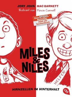 Hirnzellen im Hinterhalt / Miles & Niles Bd.1 - John, Jory; Barnett, Mac