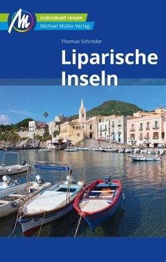 Liparische Inseln Reiseführer Michael Müller Verlag - Schröder, Thomas