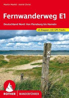 Fernwanderweg E1 - Deutschland Nord - Marktl, Martin; Christ, Astrid
