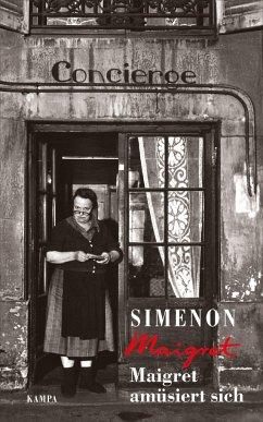 Maigret amüsiert sich / Kommissar Maigret Bd.50 - Simenon, Georges