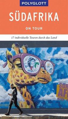 POLYGLOTT on tour Reiseführer Südafrika - Brockmann, Heidrun; Gartung, Werner; Köthe, Friedrich; Schetar, Daniela; Schwikowski, Martina