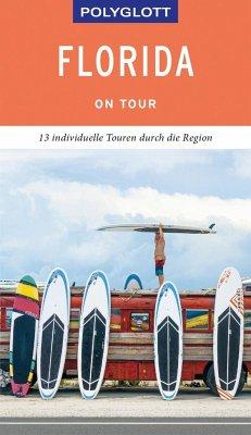 POLYGLOTT on tour Reiseführer Florida - Teuschl, Karl