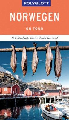 POLYGLOTT on tour Reiseführer Norwegen - Kumpch, Jens-Uwe; Ilg, Reinhard; Nowak, Christian